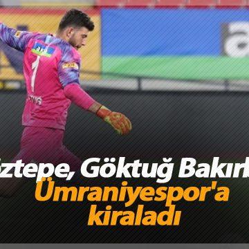 Göztepe, Göktuğ Bakırbaş'ı Ümraniyespor'a kiraladı