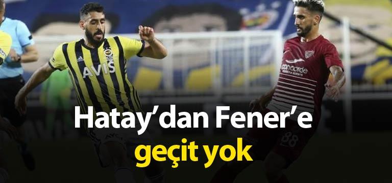 Hatayspor Fenerbahçe'den puanı kaptı