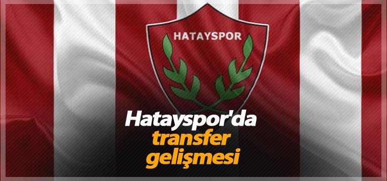 Hatayspor'da transfer gelişmesi