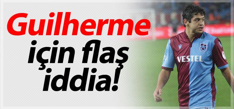 Guilherme için flaş iddia!