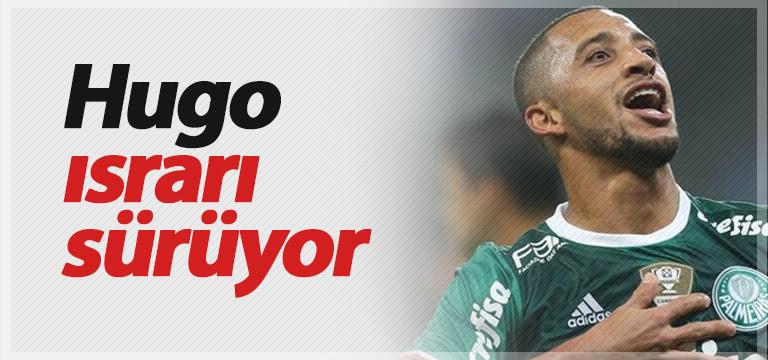Vitor Hugo ısrarı sürüyor