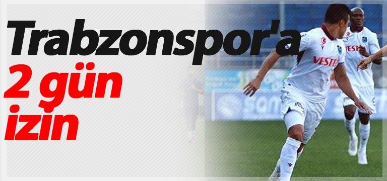 Trabzonspor'a 2 gün izin