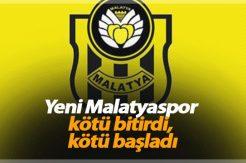 Yeni Malatyaspor kötü bitirdi, kötü başladı