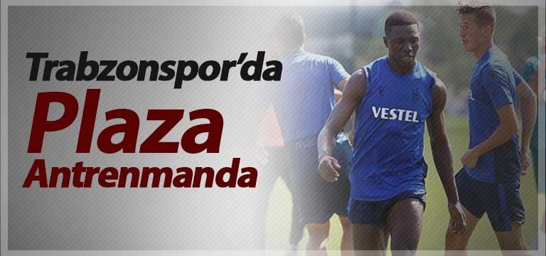 Trabzonspor'da Plaza antrenmanda