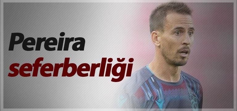 Joao Pereira için seferberlik