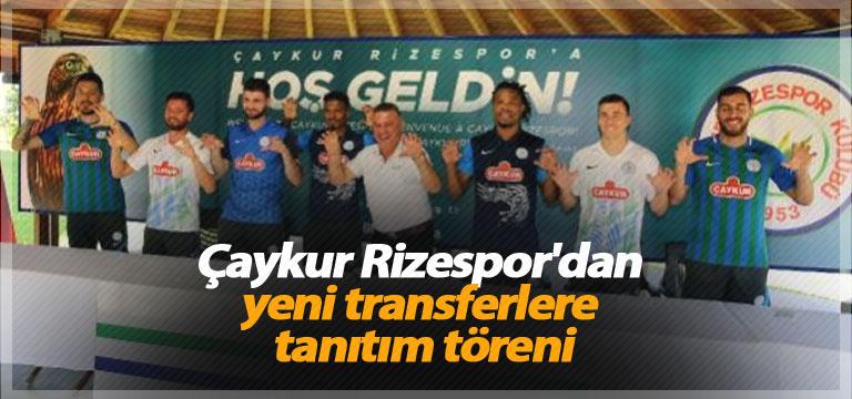 Çaykur Rizespor'dan yeni transferlere tanıtım töreni