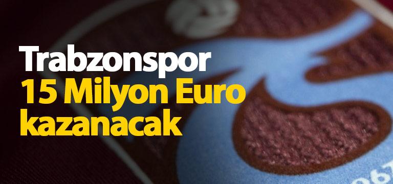 Sinan Zengin: Trabzonspor 15 Milyon Euro kazanacak