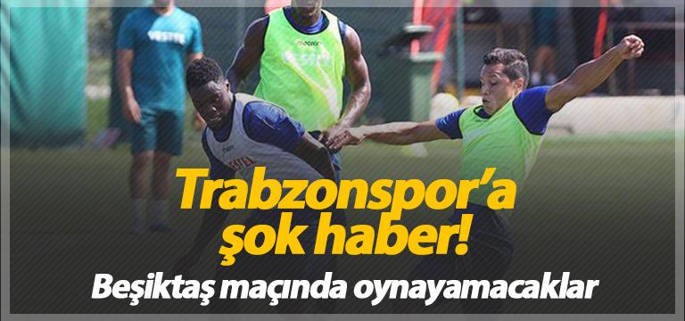Trabzonspor'a üst üste kötü haberler!