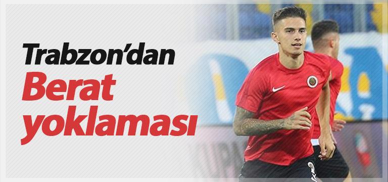 Trabzonspor'dan Berat yoklaması