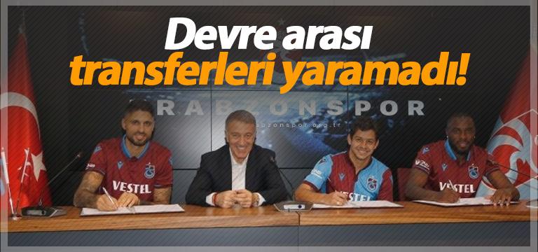 Trabzonspor'un devre arası transferleri tutmadı