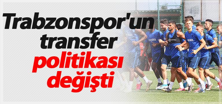 Trabzonspor'un transfer politikası değişti