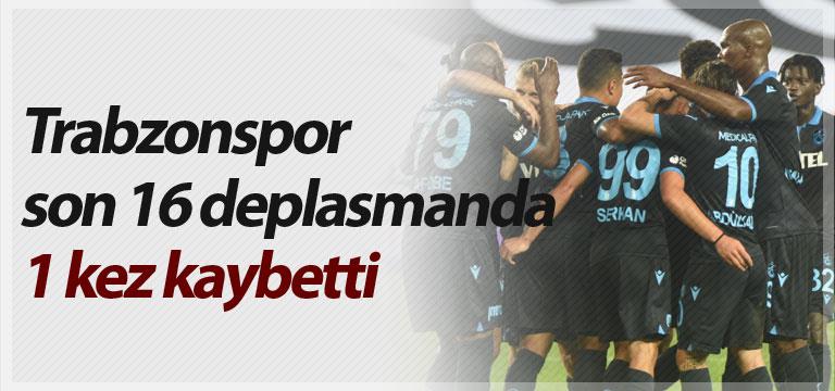 Trabzonspor son 16 deplasmanda 1 kez kaybetti