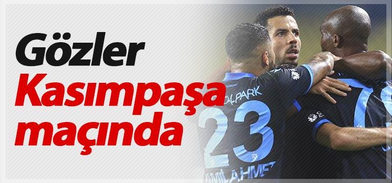 Trabzonspor'un gözü Kasımpaşa maçında