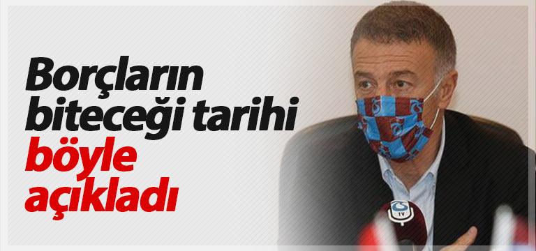 Ahmet Ağaoğlu borçların bitmesi için tarih verdi