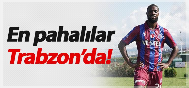 En pahalı 3 forvet Trabzonspor'da!