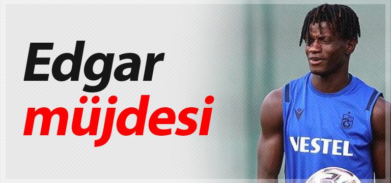 Trabzonspor'a Edgar Ie müjdesi