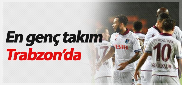 Trabzonspor en genç takım oldu