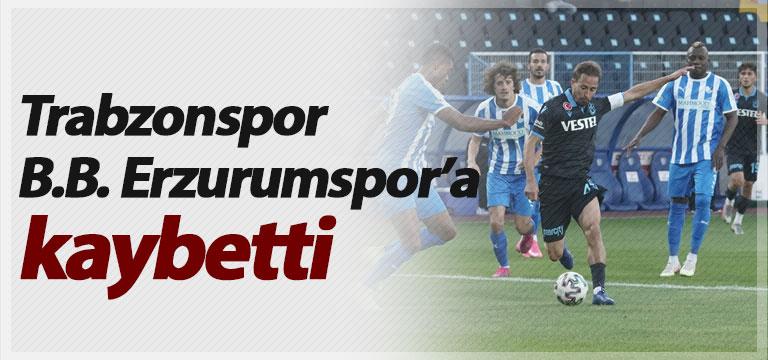Trabzonspor B.B. Erzurumspor'a 2-1 kaybetti