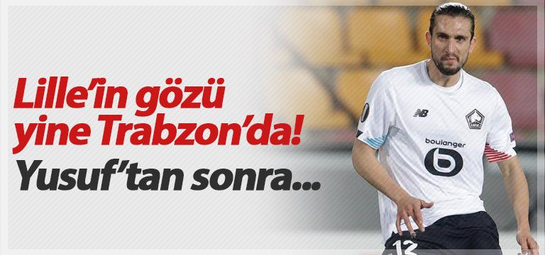 Lille Trabzonsporlu yıldızların peşinde