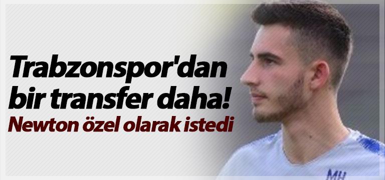 Trabzonspor'dan bir transfer daha! Newton özel olarak istedi