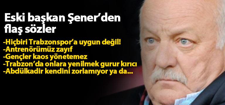 Sadri Şener: Trabzonspor'a tecrübe lazım