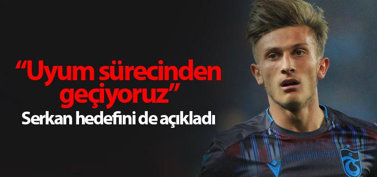 Serkan Asan: Şampiyonluğa ulaşacağız