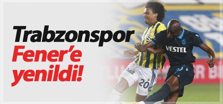 Trabzonspor Fenerbahçe'ye mağlup oldu