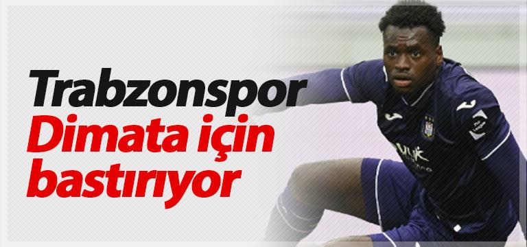 Trabzonspor Dimata için bastırıyor