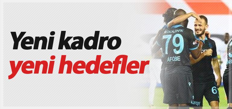 Trabzonspor'da yeni kadro yeni hedefler