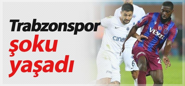 Trabzonspor Kasımpaşa karşısında şoku yaşadı