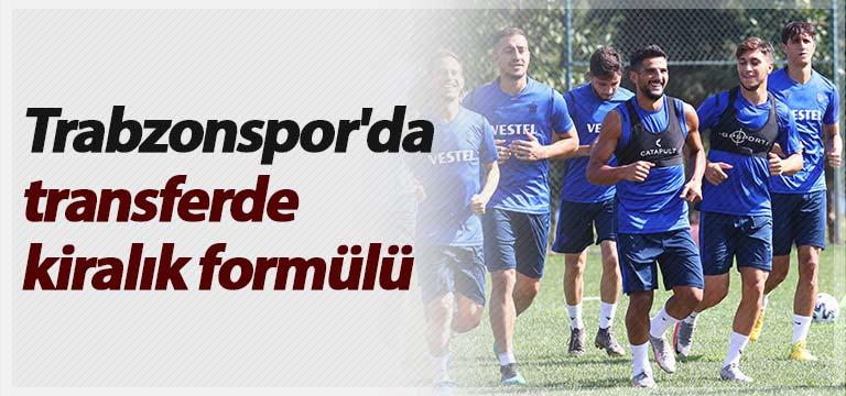 Trabzonspor'da transferde kiralık formülü