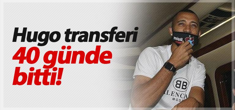 Vitor Hugo transferi 40 günde bitti