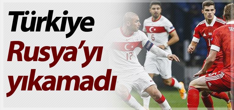 Türkiye Rusya maçında puanlar paylaşıldı