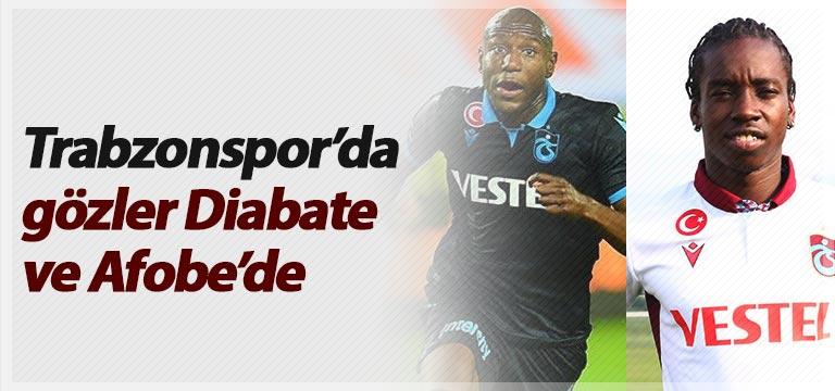 Trabzonspor'da Gözler Diabate ve Afobe'de