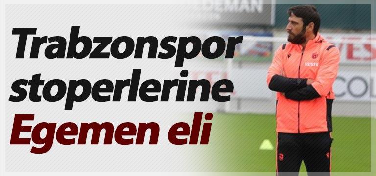 Trabzonspor stoperlerine Egemen eli