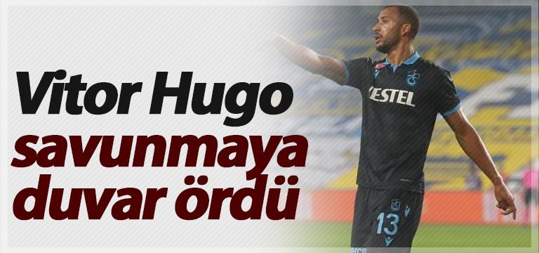 Vitor Hugo savunmaya duvar ördü
