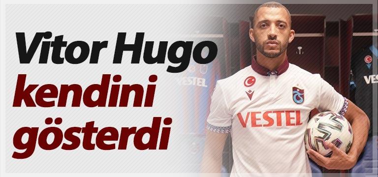 Vitor Hugo kendini gösterdi