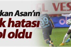 Serkan Asan'ın tek hatası gol oldu
